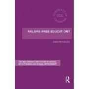 Failure-Free Education? by David Reynolds