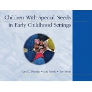Children With Special Needs in Early Childhood Settings by Lola Gorrill