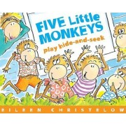 Five Little Monkeys Play Hide and Seek by Eileen Christelow