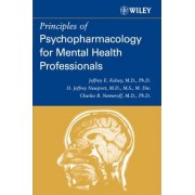 Principles of Psychopharmacology for Mental Health Professionals by Charles B. Nemeroff