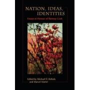 Nations, Ideas, Identities by Michael Behiels