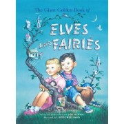 Giant Golden Book of Elves and Fairies by Jane Werner