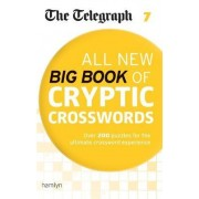The Telegraph All New Big Book of Cryptic Crosswords 7 by THE TELEGRAPH MEDIA GROUP
