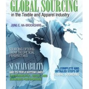 Global Sourcing in the Textile and Apparel Industry by Jung Ha-Brookshire
