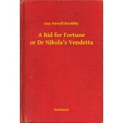 A Bid for Fortune or Dr Nikola's Vendetta (eBook)