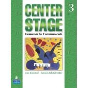 Center Stage: Student Book Level 3 by Lynn Bonesteel