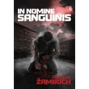 In Nomine Sanguinis(Miroslav Žamboch )