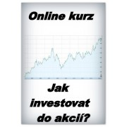 Online kurz - Jak investovat do akcií? (50% sleva)