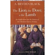 The Lion, the Dove, & the Lamb by A Bryden Black