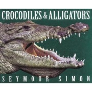 Crocodiles and Alligators by Seymour Simon
