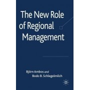 The New Role of Regional Management by Bjorn Ambos