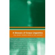 A Glossary of Corpus Linguistics by Paul Baker
