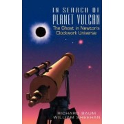 In Search of Planet Vulcan by Richard Baum