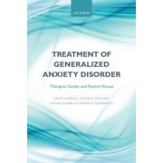 Treatment of Generalized Anxiety Disorder: Therapist Guides and Patient Manual
