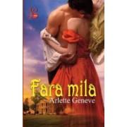 Fara mila - Arlette Geneve