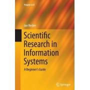 Scientific Research in Information Systems by Jan Recker