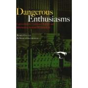 Dangerous Enthusiasms by Robin Gauld