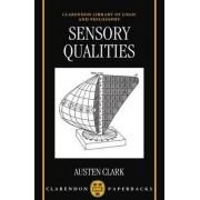 Sensory Qualities by Austen Clark