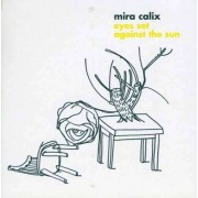 Mira Calix - Eyes Set Against the Sun (0801061015022) (1 CD)