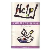 Help ! I want to give up smoking - Claire Richardson - Livre