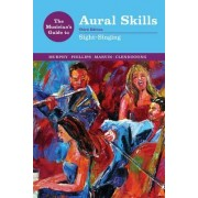 The Musician's Guide to Aural Skills by Paul Murphy
