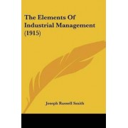The Elements of Industrial Management (1915) by Joseph Russell Smith