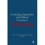 Contending Approaches to the Political Economy of Taiwan by Edwin A. Winckler