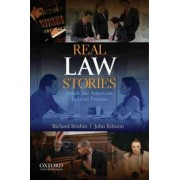 Real Law Stories by Richard A. Brisbin