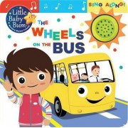 Little Baby Bum: The Wheels on the Bus by Parragon Books Ltd