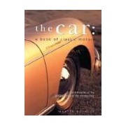 The Car A Book of Classic Motors Buckley Martin SOUTHWATER album