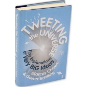 Tweeting the Universe by Govert Schilling