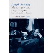 Menos que uno / Less than one by Joseph Brodsky