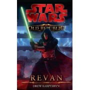 Star Wars The Old Republic 03 - Revan by Drew Karpyshyn