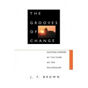 The Grooves of Change by J. F. Brown