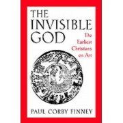 The Invisible God by Paul Corby Finney