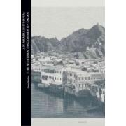 An Arabian Utopia: The Western Discovery of Oman by Alastair Hamilton