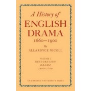 A History of English Drama 1660-1900 2 Part Paperback Set: Vol. 5 by Allardyce Nicoll