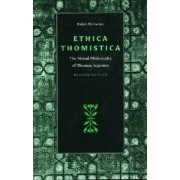 Ethica Thomistica by Ralph McInerny