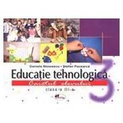 Educatie tehnologica - caiet + planse, clasa a III-a