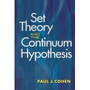 Set Theory and the Continuum Hypothesis by Paul J. Cohen