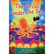 Usborne - The circus under the sea (Very First Reading)