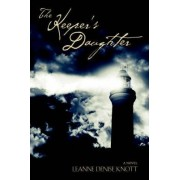 The Keeper's Daughter by Leanne Denise Knott