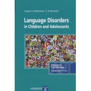 Language Disorders in Children & Adolescents by Joseph H. Beitchman