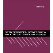 Minnesota Symposia on Child Psychology: Volume 2 by J. P. Hill