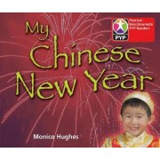 Primary Years Programme Level 1 My Chinese New Year 6 Pack by Monica Hughes