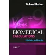 Biomedical Calculations by Richard F. Burton