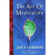 Art of Meditation by Joel S. Goldsmith