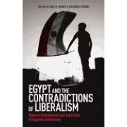 Egypt and the Contradictions of Liberalism: Illiberal Intelligentsia and the Future of Egyptian Democracy