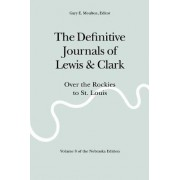The Definitive Journals of Lewis and Clark, Vol 8 by Meriwether Lewis