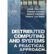Distributed computing and systems - a practical approach